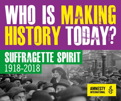 Amnesty International UK Celebrating the Suffragette Spirit